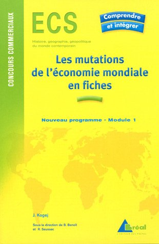 9782749504445: Les mutations de l'�conomie mondiales du d�but du XXe si�cle aux ann�es 1970