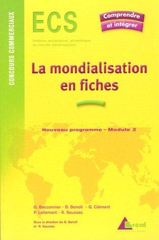 9782749504452: La mondialisation en fiches : Genèse, acteurs et enjeux