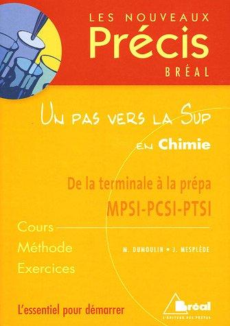 9782749505282: Un pas vers la Sup en Chimie : De la terminale à la prépa MPSI-PCSI-PTSI