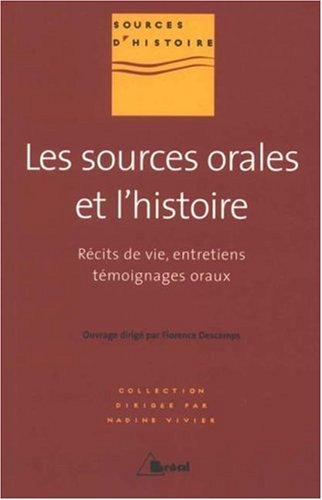 9782749505770: Les sources orales et l'histoire (French Edition)