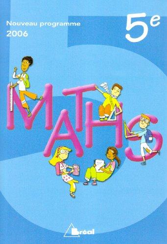 9782749505824: Mathématiques 5ème livre de l'élève programme 2006