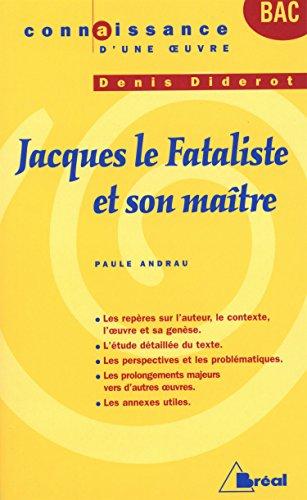 9782749506456: Jacques le Fataliste et son maître de Denis Diderot (Connaissance d'une oeuvre)