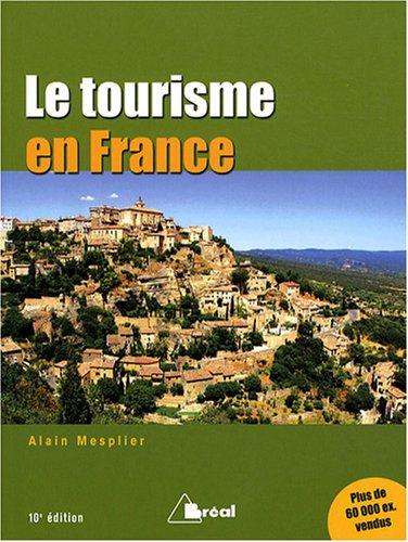 9782749506517: Le tourisme en France : Etude r�gionale