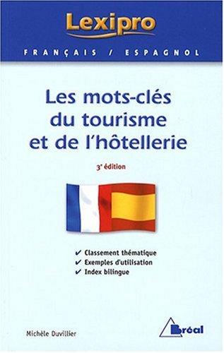 9782749507712: Les mots-clés du tourisme et de l'hôtellerie