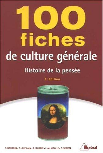 9782749508733: 100 fiches de culture g�n�rale : Histoire de la pens�e