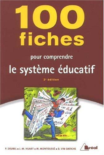 9782749508849: 100 fiches pour comprendre le système éducatif