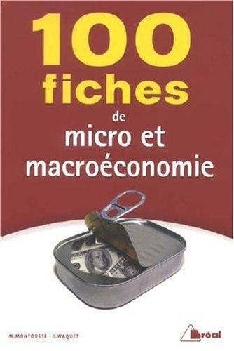 9782749508856: 100 Fiches de Micro et Macroéconomie (French Edition)