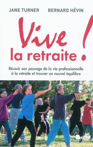 9782749509228: Vive la retraite !