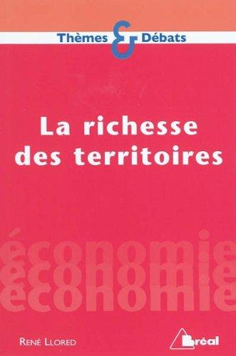 9782749509907: La richesse des territoires (French Edition)