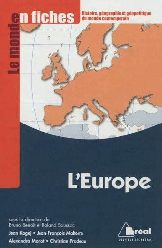 L'Europe - Le monde en fiches: Bruno Benoit, Roland