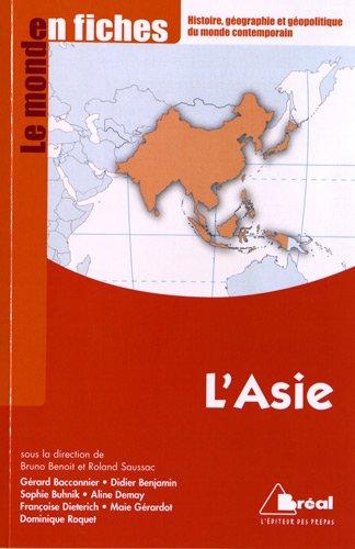 L'Asie - Le monde en fiches: Bruno Benoit, Roland