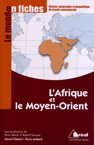 L'Afrique et le Moyen-Orient - Le monde: Bruno Benoit, Roland