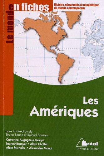 Les Ameriques - Le monde en fiches: Bruno Benoit, Roland