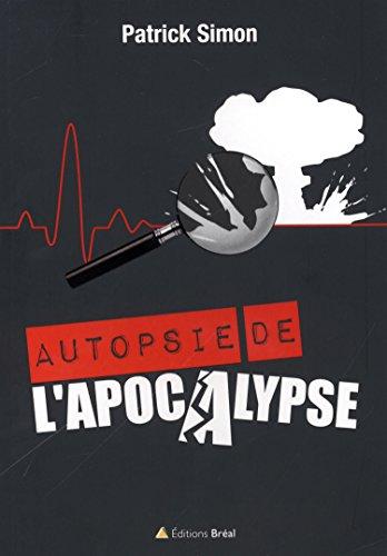 9782749531366: Autopsie de l'Apocalypse