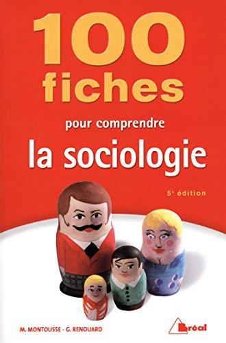 9782749531427: 100 fiches pour comprendre la sociologie