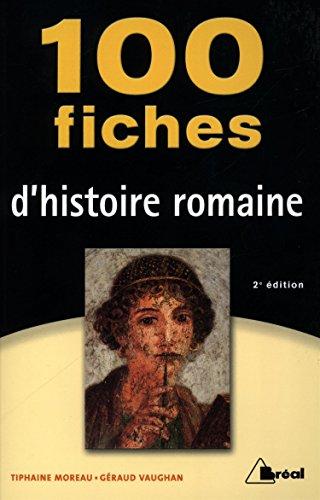 9782749532011: 100 fiches histoire romaine