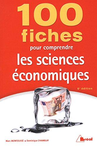 9782749532264: 100 fiches pour comprendre les sciences économiques