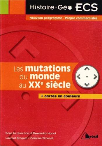 Les mutations du monde au XXe siècle: Alexandra Monot, Laurent