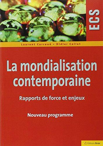 9782749532424: La mondialisation contemporaine : Rapports de force et enjeux