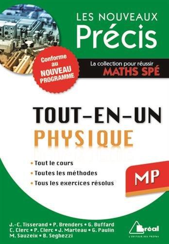 9782749533117: Physique MP - Conforme au programme 2014 - Précis tout-en-un - Cours - Méthode - Exercices