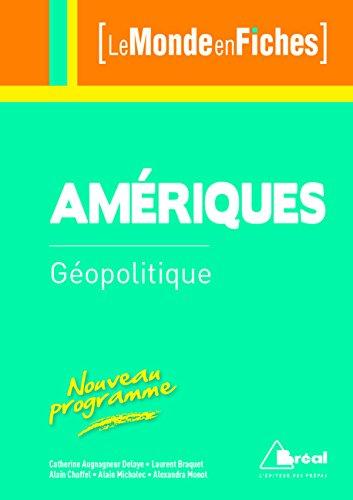 Géopolitique des Amériques: Augagneur Delaye, Catherine,