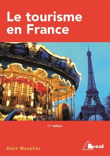 9782749533452: Tourisme en France 11eme Édition (le)