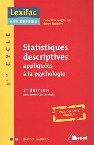 Statistiques Descriptives Appliquées a la Psychologie: Béatrice Beaufils