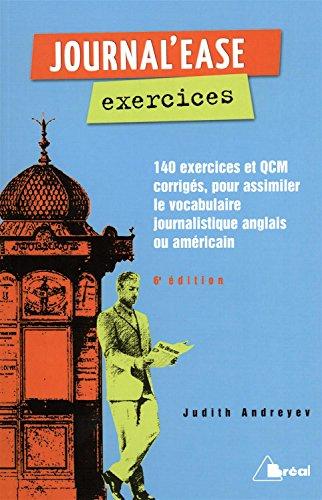 9782749534534: Journal'ease exercices : Tous les mots qu'il vous faut pour lire aisément un journal anglais ou américain