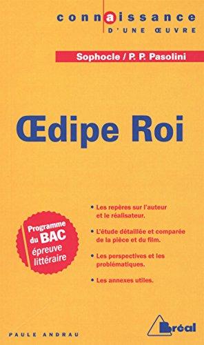 9782749534749: Oedipe Roi : Etude comparée de Sophocle et Pier Paolo Pasolini