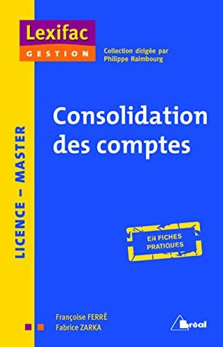 9782749535739: Les comptes consolidés : L'essentiel en fiches + cas