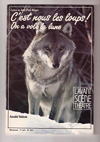 9782749802749: C'est nous les loups