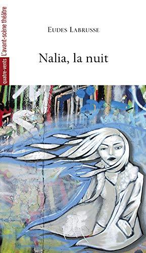 Nalia, la nuit: Eudes Labrusse