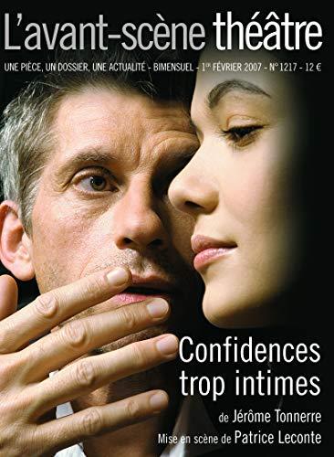 9782749810188: L'Avant-Scene Theatre n�1217 ; Confidences Trop Intimes