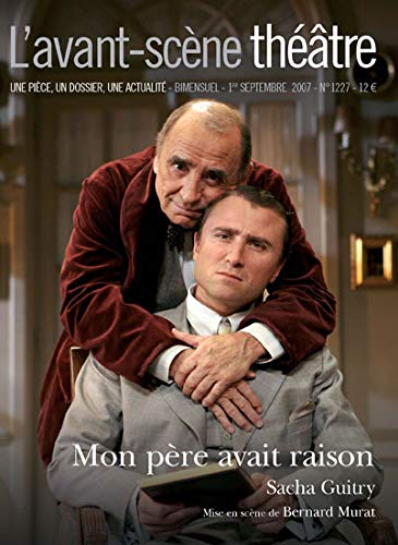Mon Pere Avait Raison: Guitry, Sacha