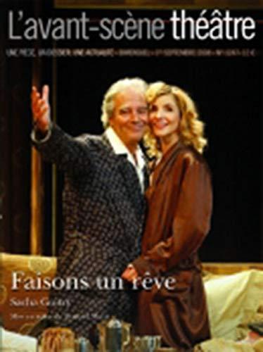 9782749810799: L'avant-scene theatre n° 1247 : Faisons un rêve
