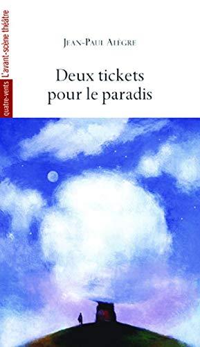 9782749811383: Deux tickets pour le paradis