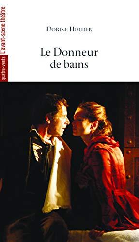 DONNEUR DE BAIN LE: HOLLIER DORINE