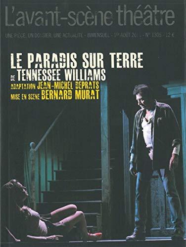 9782749811918: L'Avant-scène théâtre, N° 1305, 1er Août 20 : Le Paradis sur Terre