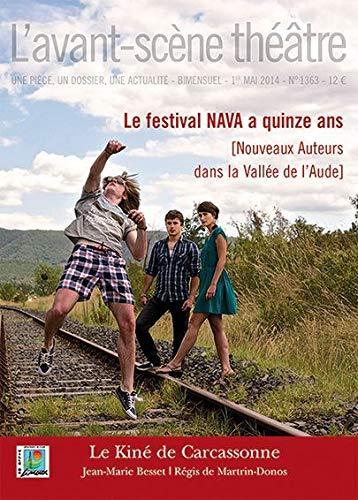 L'Avant-scène théâtre, N° 1363, 1er mai 2014: Jean-Marie Besset; Régis
