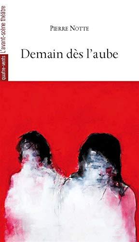 DEMAIN DES L AUBE: NOTTE PIERRE