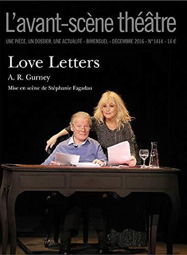 9782749813707: L'Avant-scène théâtre, N° 1414, décembre 2016 : Love letters