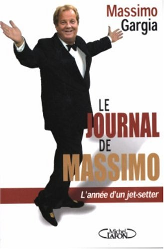 Le Journal de Massimo : Mémoires d'un: Massimo Gargia