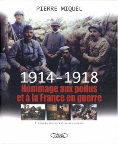 1914-1918 Hommage aux poilus et à la France en guerre (1DVD): Pierre Miquel