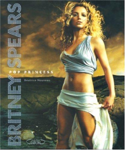 9782749901534: Britney Spears : Pop princess