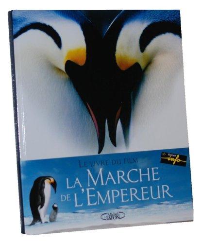 9782749902265: La Marche de l'Empereur
