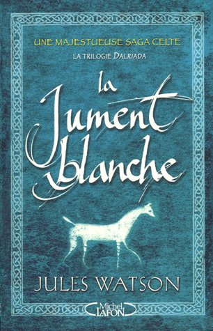 9782749902821: La jument blanche (French Edition)