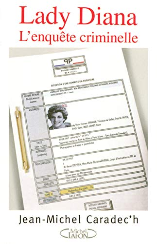 Lady Diana : L'enquête criminelle: L'enquete Criminelle: Jean-Michel Caradec'h