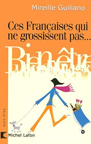9782749904863: Ces Françaises Qui Ne Grossissent Pas... (French Edition)