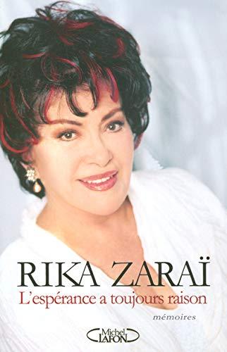 L'espérance a toujours raison: Rika Zaraï