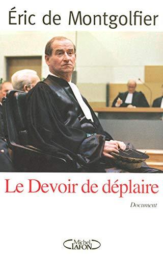 9782749905556: Le Devoir de d�plaire